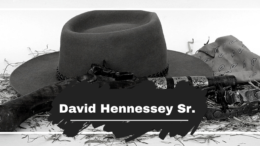 David Hennessy Sr. was Killed On This Day in 1869
