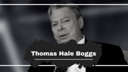 Thomas Hale Boggs was Born On This Day in 1914