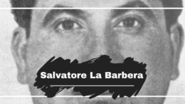 On This Day in 1922 Salvatore La Barbera was Born