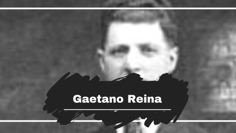 Gaetano Reina was Killed On This Day in 1930, Aged 40