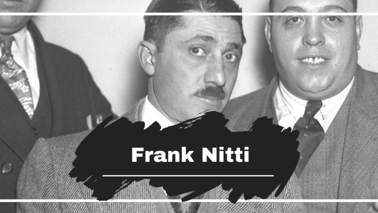 How Did Frank Nitti Get Killed