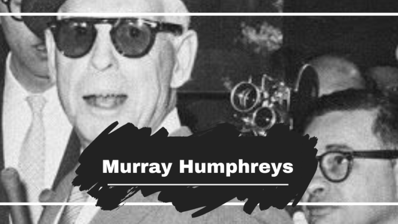 On This Day in 1965 Murray Humphreys Died, Aged 66