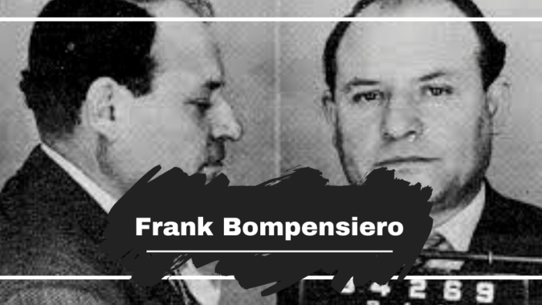 Frank Bompensiero was Killed On This Day in 1977, Aged 71
