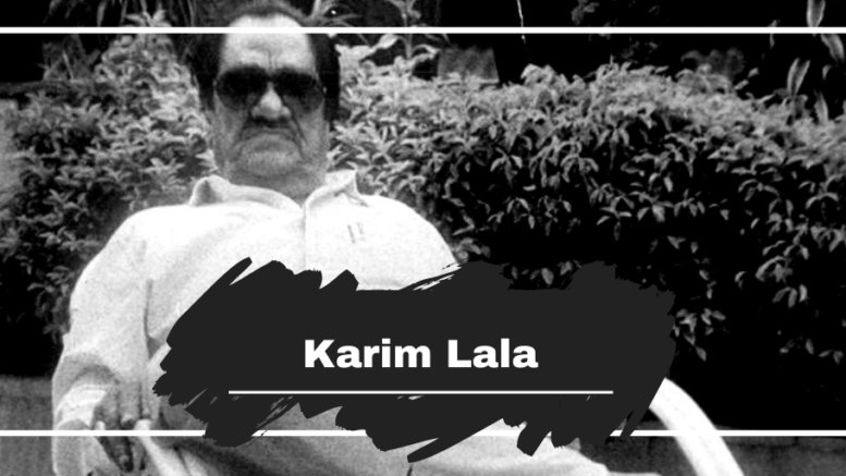 Karim Lala Died On This Day in 2002, Aged 90