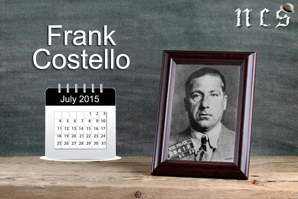 Frank Costello – NCS Mobster of the Month for July 2015