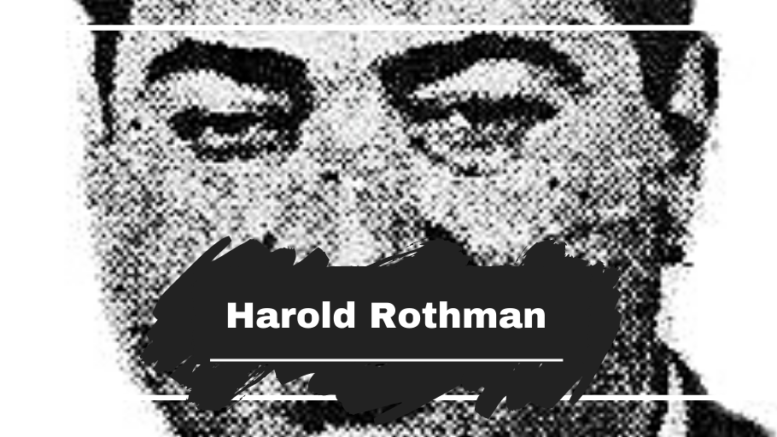 On This Day in 1948 Harold Rothman was Killed Aged 38