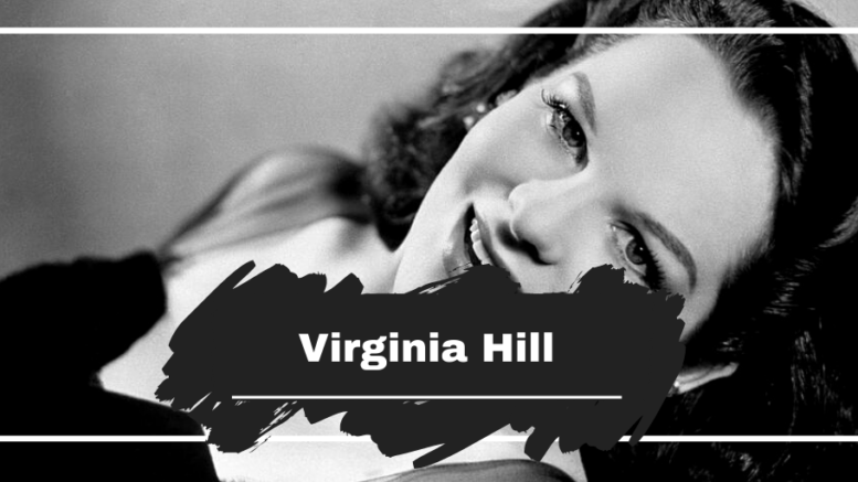 On This Day in 1916 Virginia Hill was Born