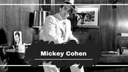 Mickey Cohen: Born On This Day in 1913