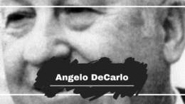 On This Day in 1902 Angelo DeCarlo was Born