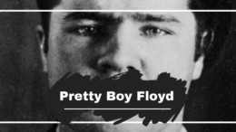 On this day in 1904 we saw the birth of Charles Arthur Floyd who later went on to become famous as Pretty Boy Floyd, the American bank robber of the 1920's and 1930's. Although, he didn't live a long life, dying in a police shootout at the age of 30. Was he victim of the Great Depression? Either way he is still talked about over 80 years later…