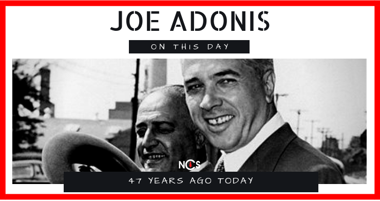 Joe Adonis Died On This Day in 1971, Aged 69