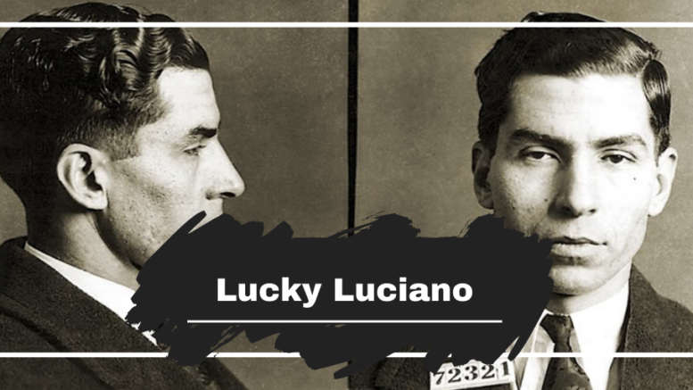 On This Day in 1897 Lucky Luciano was Born