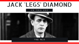 """Jack """"Legs"""" Diamond Died On This Day in 1931, Aged 34"""