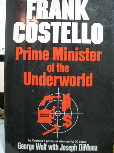The Prime Minister of the Underworld, by George Wolf