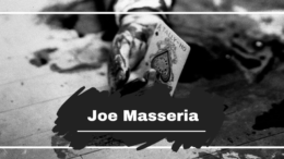 Joe Masseria Died On This Day in 1931, Aged 45