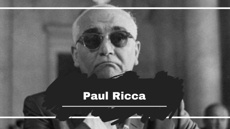 Paul Ricca: Died On This Day in 1972, Aged 74