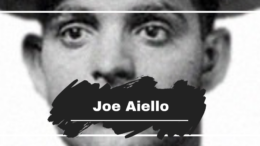 Joe Aiello Died On This Day in 1930, Aged 39