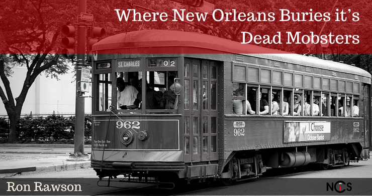 Where New Orleans Buries it's Dead Mobsters