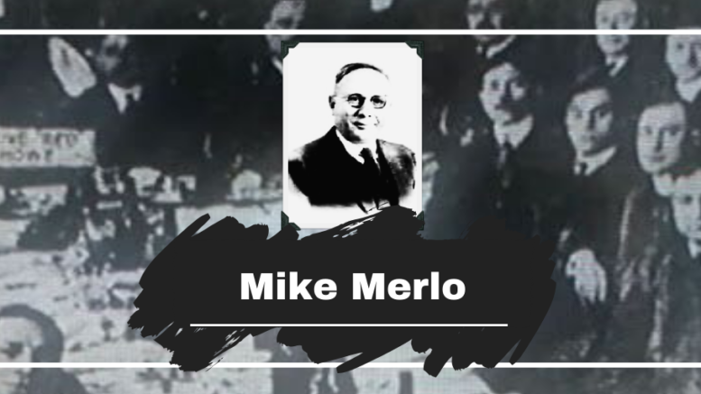 Mike Merlo Died On This Day in 1924, Aged 44