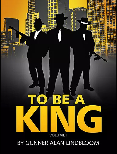 Exclusive Preview: To Be a King by Gunner Lindbloom