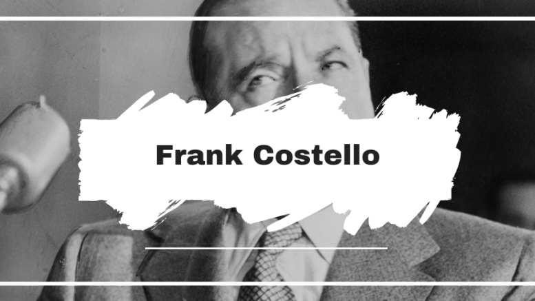 Frank Costello Died On This Day in 1973, Aged 82