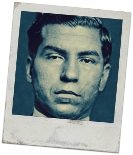 Lucky Luciano Quote