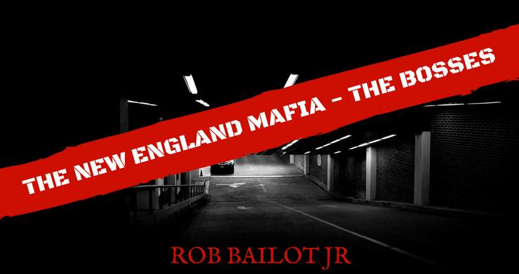 The New England Mafia