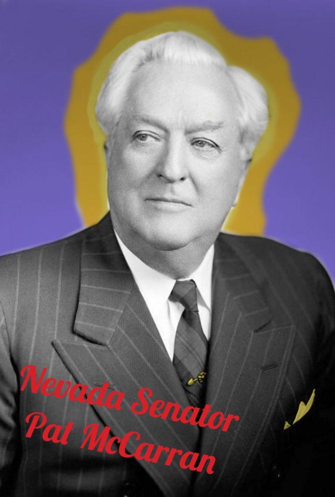 Nevada Senator Pat McCarran