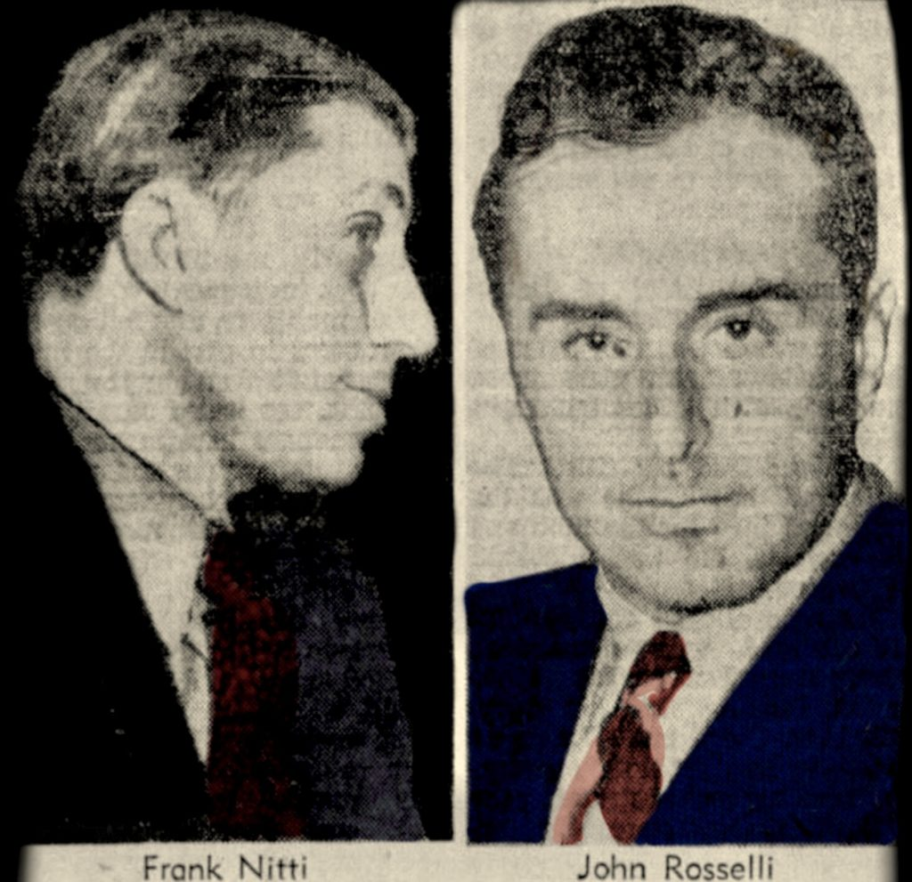 Frank Nitti & Johnny Roselli / Chicago & Los Angeles