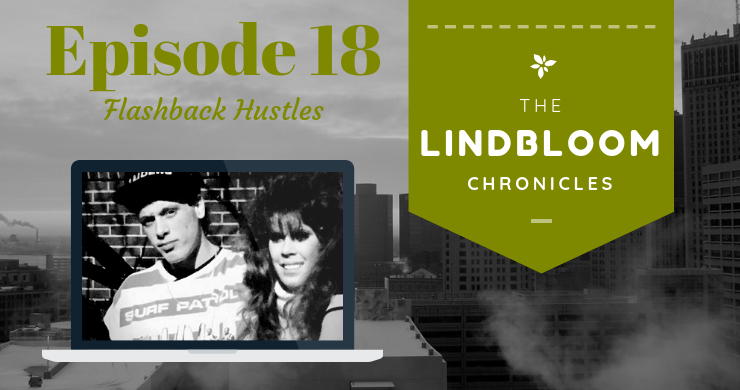 Episode 18 Flashback Hustles