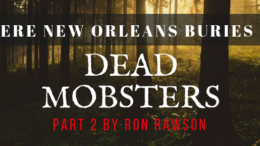 new-orleans-dead-mobsters-by-ron-rawson
