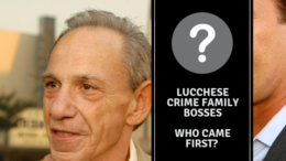 Lucchese Crime Family Bosses – Who Came First