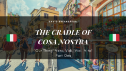 The Cradle of Cosa Nostra - 'Our Thing' Veni, Vidi, Vici Vito! Part One