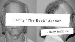 "Harry ""The Hook"" Aleman"