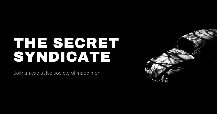 Become A Made Man in The Secret Syndicate