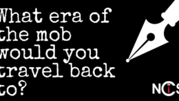What Era of The Mob Would You Travel Back To