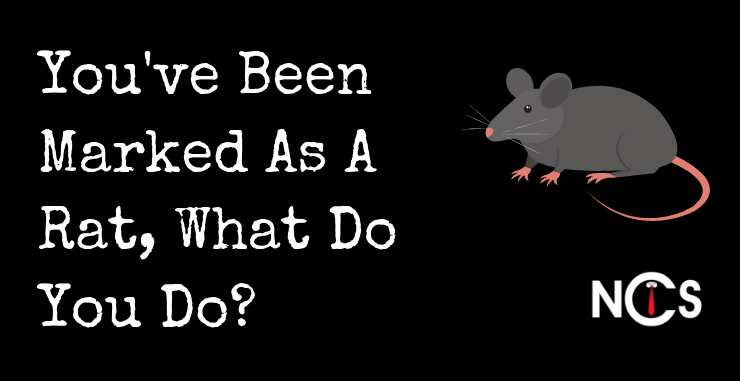 You've Been Marked As A Rat, What Do You Do? (POLL)
