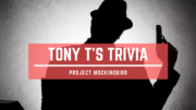 Tony T's Trivia Project Mockingbird