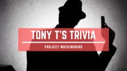 Tony T's Trivia Project Mockingbird