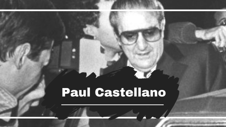 Paul Castellano Was Born On This Day in 1915