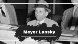 Today Meyer Lansky Would Have Turned 117 Years Old
