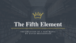 The Fifth Element The Creation of a New Mafia