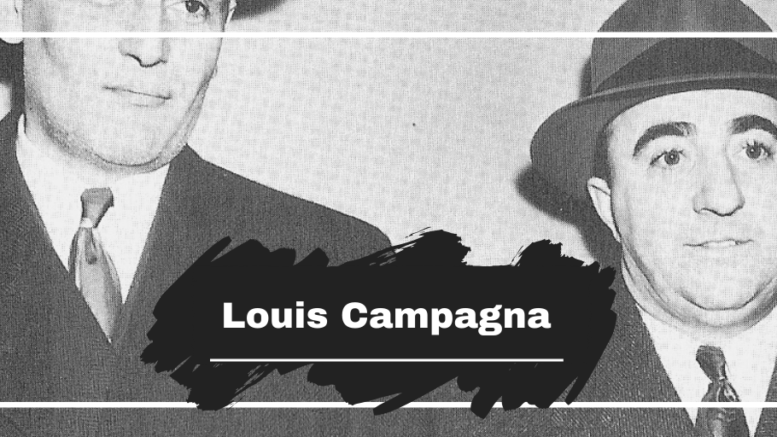 On This Day in 1955 Louis Campagna Died, Aged 55