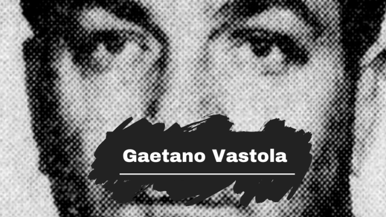 On This Day in 1928 Gaetano Vastola was Born