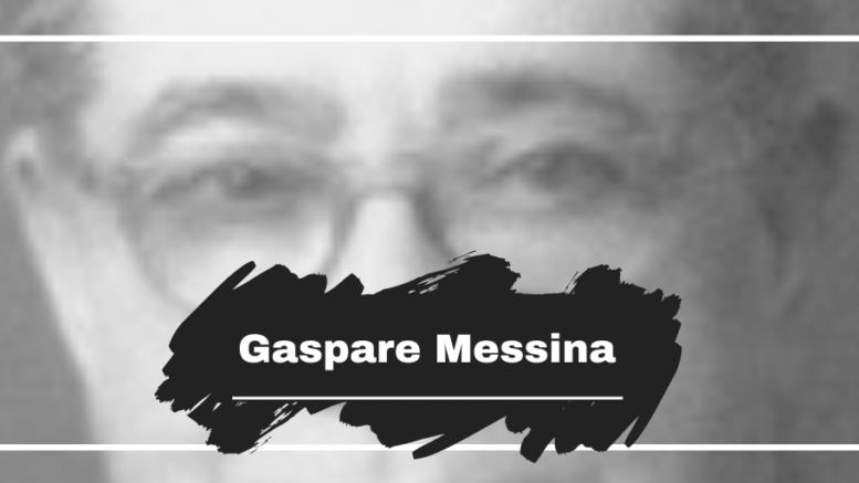 On This Day in 1957 Gaspare Messina Died, Aged 77