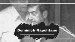 On This Day in 1981 Dominick Napolitano was Killed Aged 51