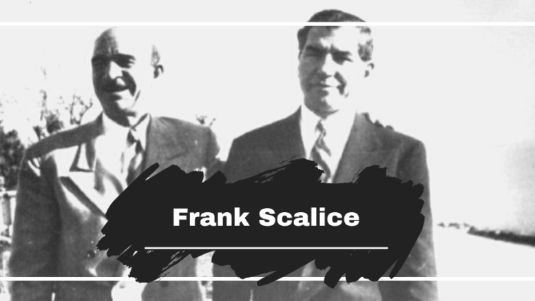 On This Day in 1957 Frank Scalice Died, Aged 64