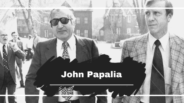 On This Day in 1997 John Papalia Died, Aged 73