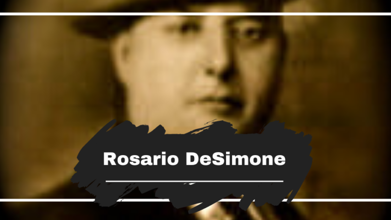On This Day in 1946 Rosario DeSimone Died, Aged 72