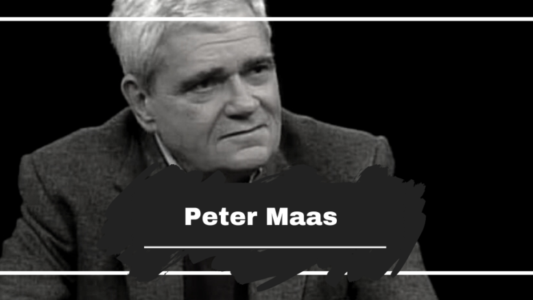 On This Day in 1929 Peter Maas was Born